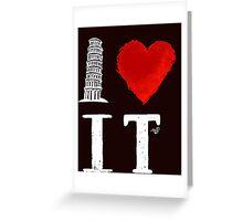 I Heart Italy (remix) Greeting Card