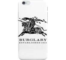 BURGLARY: EST. 1913 iPhone Case/Skin