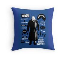 Hodor Famous Quotes Throw Pillow