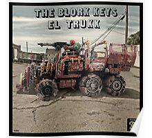 The Blork Keys - El Trukk Poster