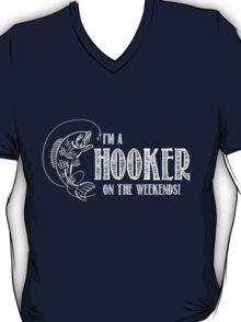 Hooker on the Weekend T-Shirt