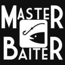 Master Baiter by shakeoutfitters