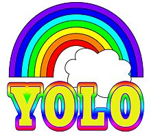 YOLO with Rainbow Photographic Print