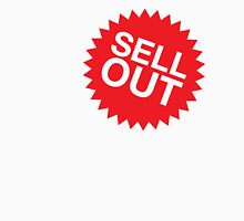 Sell Out Unisex T-Shirt