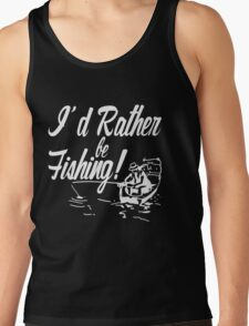 Rather Be Fishing Tank Top