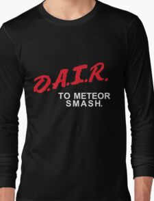 DAIR to meteor smash Long Sleeve T-Shirt