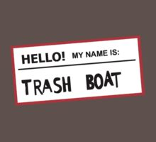 Trashboat is my name now dude! Kids Clothes