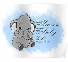 Here is a Baby for you to Love - Blue Poster
