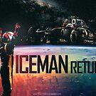 The Iceman Returns Poster by evenstarsaima