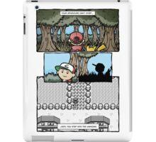 your adventure pokemon can't start iPad Case/Skin
