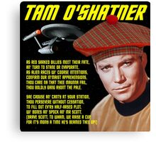 Tam O'Shatner Canvas Print