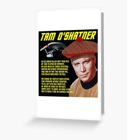 Tam O'Shatner Greeting Card