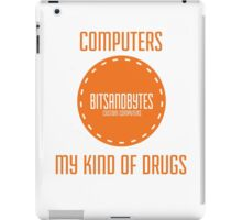BitsAndBytes, Computers are my drugs iPad Case/Skin
