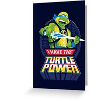 TURTLE POWER Greeting Card