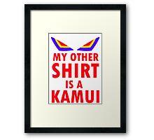 My Other Shirt is a Kamui - Kill la Kill (JUNKETSU VERSION) Framed Print