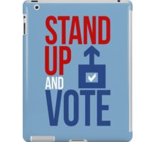 Stand Up and Vote iPad Case/Skin