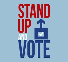 Stand Up and Vote Unisex T-Shirt