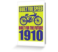 BUILT FOR SPEED-1910 Greeting Card