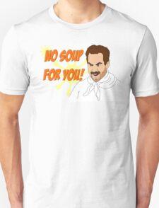 Soup Nazi Unisex T-Shirt