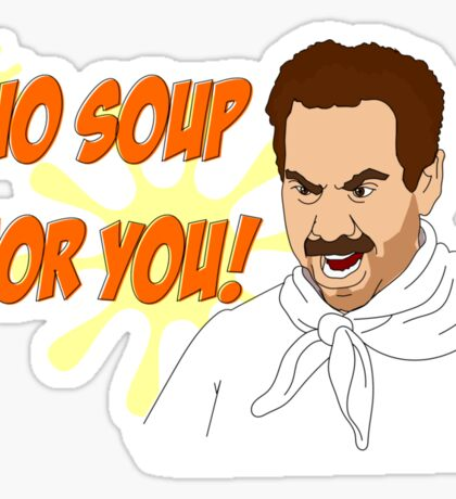 Soup Nazi Sticker