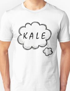 Thinking about Kale Unisex T-Shirt