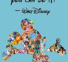 Walt disney Quote If U Dream It U Can Do It Mickey Mouse by GoodCase