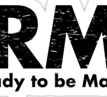 ARMY- Ain't Ready for the Marines Yet Sticker