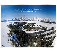 Eagle's Eye View - Snake River Overlook, Grand Teton National Park Poster
