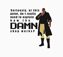 Do I really have to explain how the DAMN shop works? Womens Fitted T-Shirt