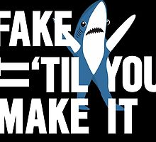 Left Shark: Fake It 'Til You Make It by pklighting