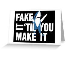 Left Shark: Fake It 'Til You Make It Greeting Card