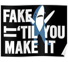 Left Shark: Fake It 'Til You Make It Poster