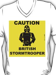 Caution.  British Stormtrooper.  T-Shirt
