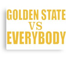 Golden State vs. Everybody Canvas Print