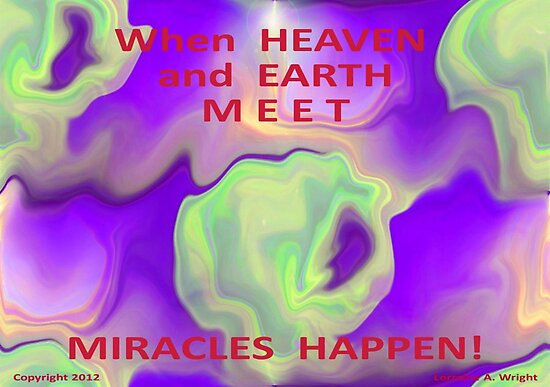HEAVEN and EARTH MEET by Lorraine Wright