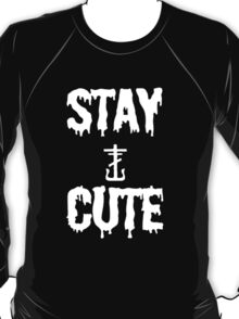 Stay Cute -Fiatc T-Shirt