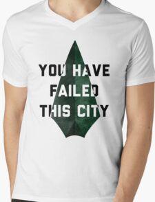 you have failed this city - Arrow Mens V-Neck T-Shirt