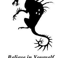 Believe in Yourself - The Chupacabra (Black) by Zagreus