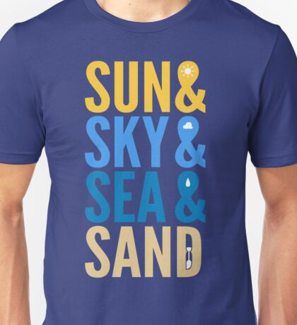 Sun Sky Sea And Sand Unisex T-Shirt