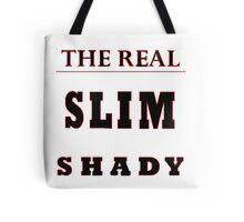 Slim Shady Tote Bag
