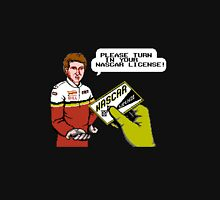 Bill Elliott Wants My NASCAR License Unisex T-Shirt