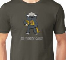 He might care... Unisex T-Shirt