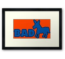 Bad Funny Geek Nerd Framed Print
