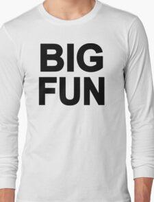 Big Fun Long Sleeve T-Shirt