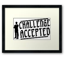Challenge accepted Funny Geek Nerd Framed Print
