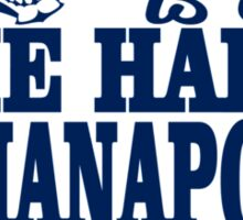 this girl is a die hard Indianapolis football fan Sticker