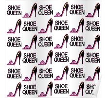 PINK SIZZLING SHOE QUEEN DESIGN Poster