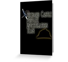 Richard Castle Private Investigation Team Greeting Card