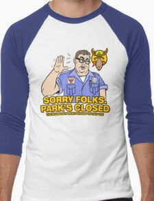 Sorry Folks. Park's Closed Men's Baseball ¾ T-Shirt