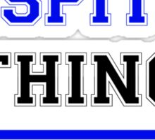 It's an ASPITO thing, you wouldn't understand !! Sticker